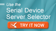 Easy Selection Tool for Finding Your Serial Device Server