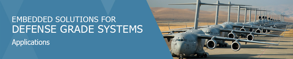 Embedded Solutions for Defense Grade Systems